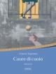 SIRONI EDITORE - CUORE DI CUOIO di COSIMO ARGENTINA