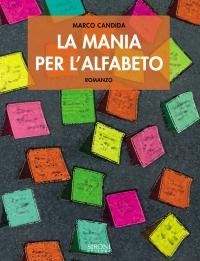 Marco Candida La mania per l alfabeto